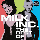 Milk Inc. Best Of (2CD)
